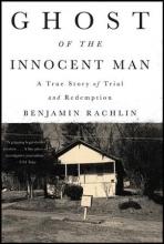 Rachlin, Benjamin Ghost of the Innocent Man