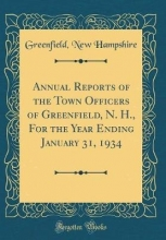 Hampshire, Greenfield New Hampshire, G: Annual Reports of the Town Officers of Greenfi