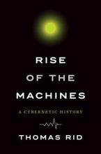 Rid, Thomas Rise of the Machines