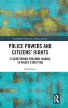 Layla (University of Sheffield, UK) Skinns Police Powers and Citizens` Rights