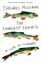 McGuane, Thomas The Longest Silence