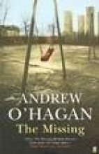 Andrew O`Hagan The Missing