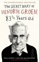 Groen, Hendrik Secret Diary of Hendrik Groen, 831/4 Years Old