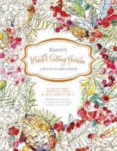 Rice, Kristy Kristy`s Winter Cutting Garden: A Watercoloring Book