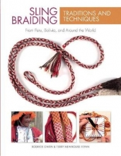 Owen, Rodrick,   Flynn, Terry Newhouse Sling Braiding Traditions and Techniques