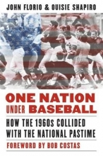John Florio,   Ouisie Shapiro One Nation Under Baseball