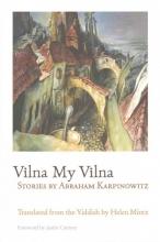 Karpinowitz, Abraham Vilna My Vilna