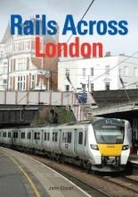 Glover, John Rails Across London