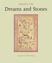 Tulli, Magdalena Dreams and Stones