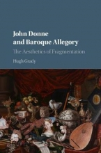 Grady, Hugh John Donne and Baroque Allegory