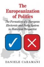 Daniele (Universitat Zurich) Caramani The Europeanization of Politics