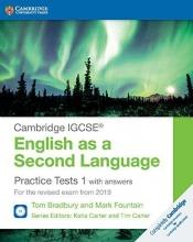 Bradbury, Tom,   Fountain, Mark,   Carter, Katia,   Carter, Tim Cambridge IGCSE English as a Second Language Practice Tests 1 with Answers and Audio CDs (2)