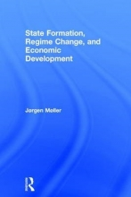 Møller, Jørgen State Formation, Regime Change, and Economic Development