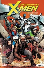 Charles Soule Astonishing X-men By Charles Soule Vol. 1: Life Of X