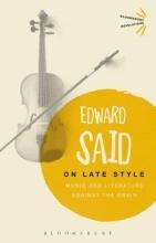 Said, Edward On Late Style