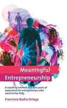 Francisco Badia Meaningful Entrepreneurship