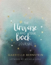 Gabrielle Bernstein,   Micaela (Illustrator) Ezra The Universe Has Your Back Journal