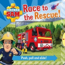 Fireman Sam: Race to the Rescue! Push, Pull and Slide