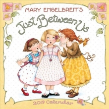 Engelbreit, Mary Mary Engelbreit Just Between Us 2019 Calendar