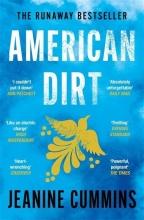 Jeanine Cummins , American Dirt