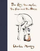 Charlie Mackesy , The Boy, The Mole, The Fox and The Horse