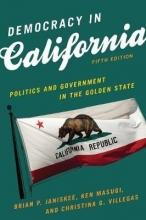 Brian P. Janiskee,   Ken Masugi,   Christina G. Villegas Democracy in California