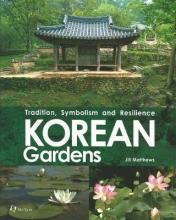Matthews, Jill Korean Gardens