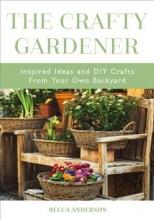 Becca Anderson The Crafty Gardener
