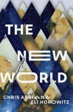Adrian, Chris New World