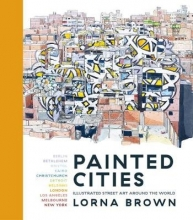 Brown, Lorna Painted Cities