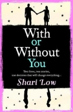 Shari Low , With or Without You