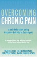 Dr. Frances Cole,   Helen Macdonald,   Catherine Carus,   Hazel Howden-Leach Overcoming Chronic Pain