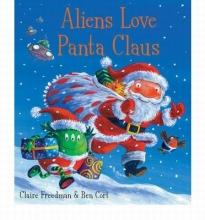 Cort, Ben Aliens Love Panta Claus