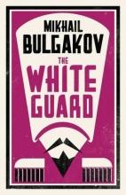 Bulgakov, Mikhail White Guard