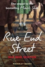 Sexton, Sue Reid Rue End Street