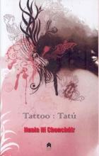 Ni Chonchuir, Nuala Tattoo/Tatu