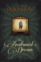 Gray, Clio Anatomist`s Dream