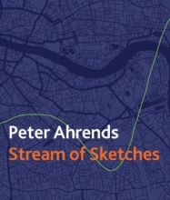 Ahrends, Peter Stream of Sketches