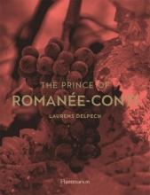 Delpech Laurens, The Prince of Romanee-conti