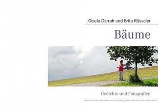 Darrah, Gisela Bäume