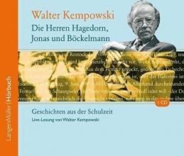 Kempowski, Walter Die Herren Hagedorn, Jonas und Böckelmann
