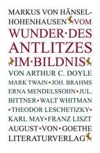 Hänsel-Hohenhausen, Markus von Vom Wunder des Antlitzes im Bildnis
