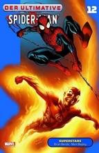 Bendis, Brian Michael Der Ultimative Spider-Man 12 - Superstars