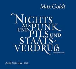 Goldt, Max Nichts als Punk und Pils und Staatsverdru?