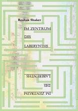 Shaker, Reshak Im Zentrum des Laberynths