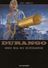 Swolfs, Yves Durango 06: Der Weg des Desperados