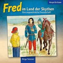 Tetzner, Birge Fred 01. Fred im Land der Skythen