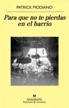 Modiano, Patrick Para Que No Te Pierdas En El Barrio