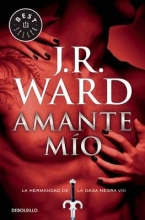 Ward, J. R. Amante mio Lover Mine