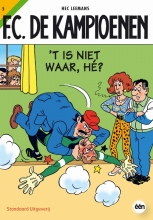 H.  Leemans F.C. De Kampioenen 05 `t Is niet waar, he ?